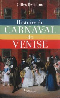 Histoire du carnaval de Venise : XIe-XXIe siècle