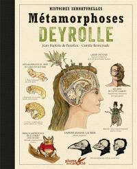 Métamorphoses Deyrolle : histoires surnaturelles