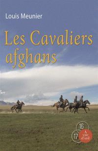 Les cavaliers afghans : récit