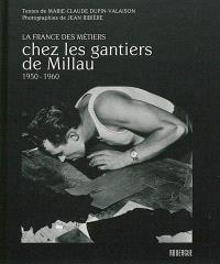 Chez les gantiers de Millau : 1950-1960