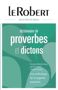Dictionnaire de proverbes et dictons : une anthologie de la sagesse populaire