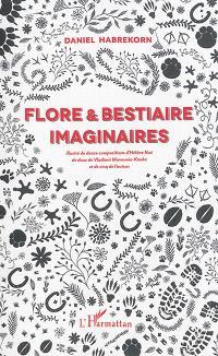Flore & bestiaire imaginaires