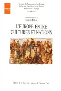L'Europe entre cultures et nations : actes du colloque de Tours, décembre 1993