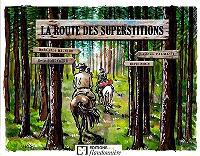 La route des superstitions