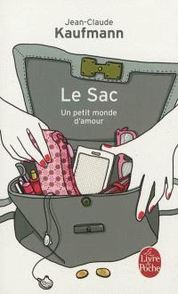 Le sac : un petit monde d'amour