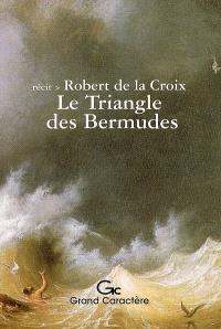 Le triangle des Bermudes : récit