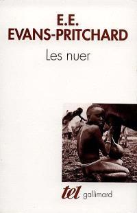 Les Nuer : description des modes de vie et des institutions politiques d'un peuple nilote