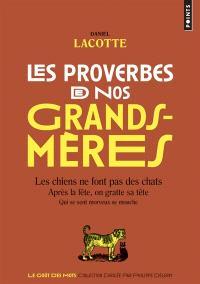 Les proverbes de nos grands-mères
