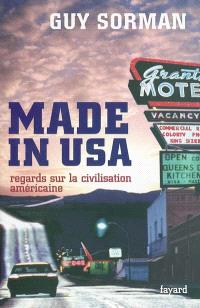 Made in USA : regards sur la civilisation américaine