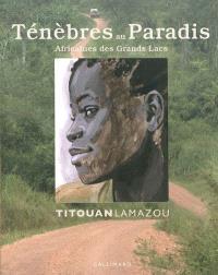 Ténèbres au paradis : Africaines des Grands lacs