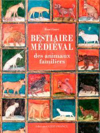Bestiaire médiéval des animaux familiers