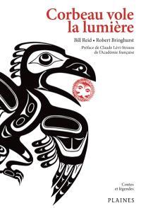 Corbeau vole la lumière  : recueil de mythes haïdas