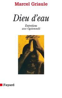 Dieu d'eau : entretiens avec Ogotemmêli