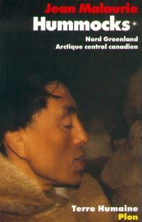 Hummocks : relief de mémoire. Volume 2, Détroit de Béring, Tchoukotka sibérienne