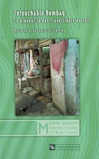 Intouchable Bombay : le bidonville des travailleurs du cuir
