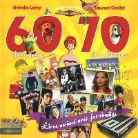 L'album de ma jeunesse, 60-70 : mon enfance, mon adolescence : édition collection