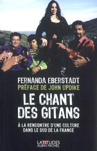 Le chant des gitans : à la rencontre d'une culture dans le sud de la France