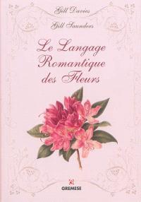 Le langage romantique des fleurs
