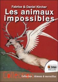 Les animaux impossibles