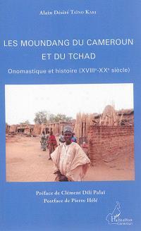Les Moundang du Cameroun et du Tchad : onomastique et histoire (XVIIIe-XXe siècle)