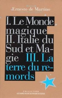 Oeuvres de Ernesto De Martino. Volume 3, La terre du remords