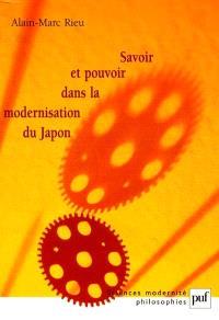 Savoir et pouvoir dans la modernisation du Japon