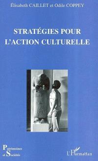 Stratégies pour l'action culturelle