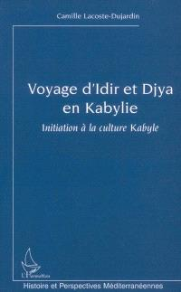 Voyage d'Idir et Djya en Kabylie : initiation à la culture kabyle