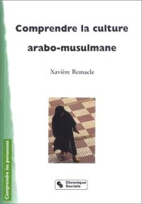 Comprendre la culture arabo-musulmane