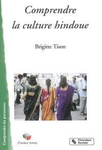 Comprendre la culture hindoue