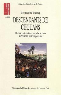 Descendants de chouans : histoire et culture populaire dans la Vendée contemporaine