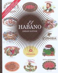 El Habano : conseils pour l'amateur de cigares