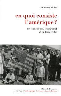 En quoi consiste l'Amérique ? : les statistiques, le new deal et la démocratie