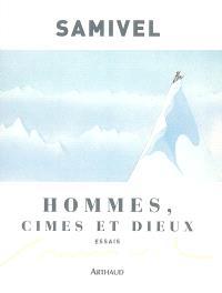 Hommes, cimes et dieux : les grandes mythologies de l'altitude et la légende dorée des montagnes à travers le monde