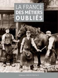 La France des métiers oubliés