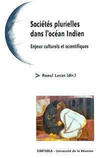 Sociétés plurielles enjeux interculturels en Indianocéanie