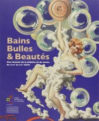 Bains, bulles & beautés : une histoire de la toilette et du savon, du XVIIIe au XXIe siècle : exposition, Grasse, Musée international de la parfumerie, de juin à septembre 2014