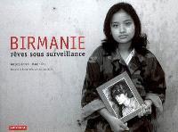 Birmanie : rêves sous surveillance