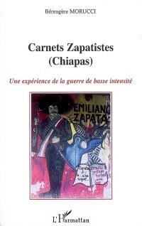 Carnets zapatistes (Chiapas) : une expérience de la guerre de basse intensité