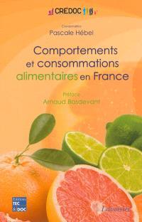 Comportements et consommations alimentaires en France