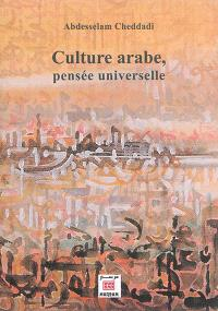 Culture arabe, pensée universelle