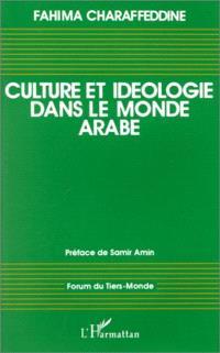 Culture et idéologie dans le monde arabe : 1960-1990