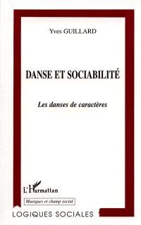 Danse et sociabilité : les danses de caractères