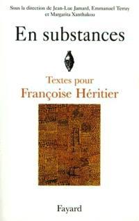 En substances : textes pour Françoise Héritier