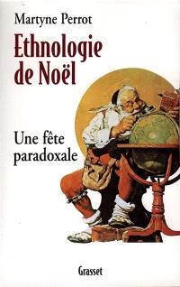 Ethnologie de Noël : une fête paradoxale
