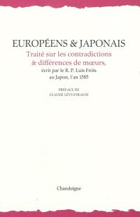 Européens & Japonais : traité sur les contradictions & différences de moeurs