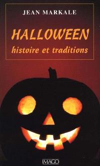 Halloween : histoire et traditions