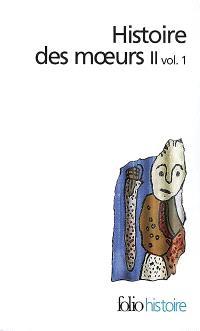 Histoire des moeurs. Volume 2-1, Modes et modèles