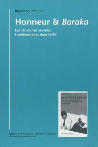 Honneur et baraka : les structures sociales traditionnelles dans le Rif