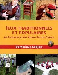 Jeux traditionnels et populaires de Picardie et du Nord-Pas-de-Calais